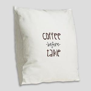 Coffee First Burlap Throw Pillow