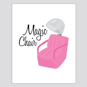 Magic Chair Posters