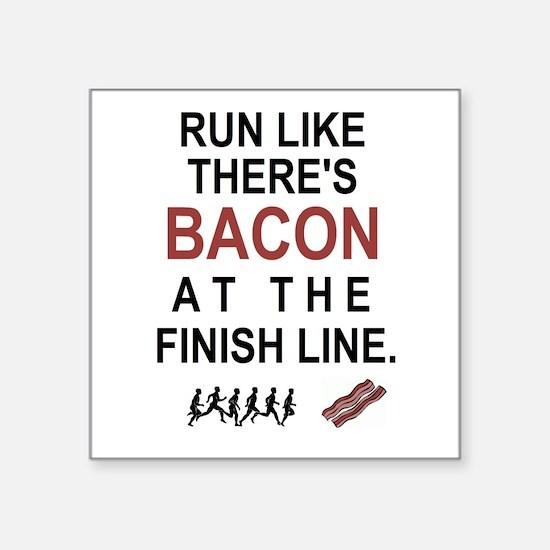 Will Run for Bacon Sticker