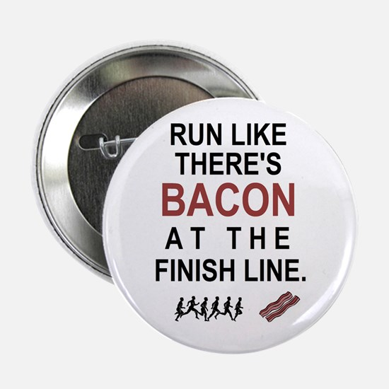 "Will Run for Bacon 2.25"" Button (100 pack)"