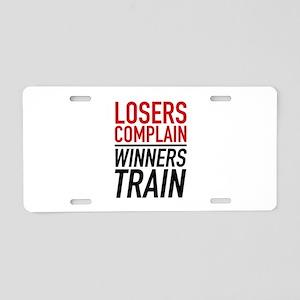 Losers Complain Winners Train Aluminum License Pla