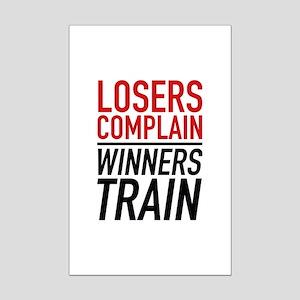 Losers Complain Winners Train Mini Poster Print