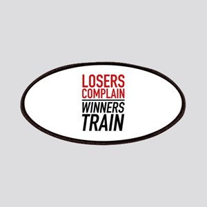 Losers Complain Winners Train Patches