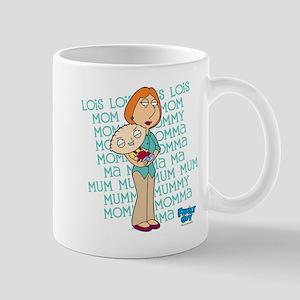 Family Guy Lois Lois Lois Mug