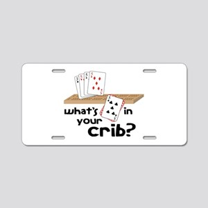 Whats in Your Crib? Aluminum License Plate