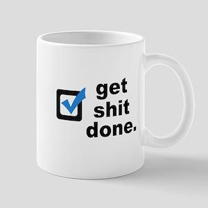Get Sh*t Done Mugs