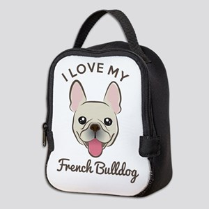 I Love My French Bulldog Neoprene Lunch Bag