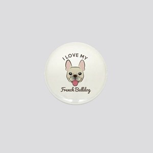 I Love My French Bulldog Mini Button (10 Pack)