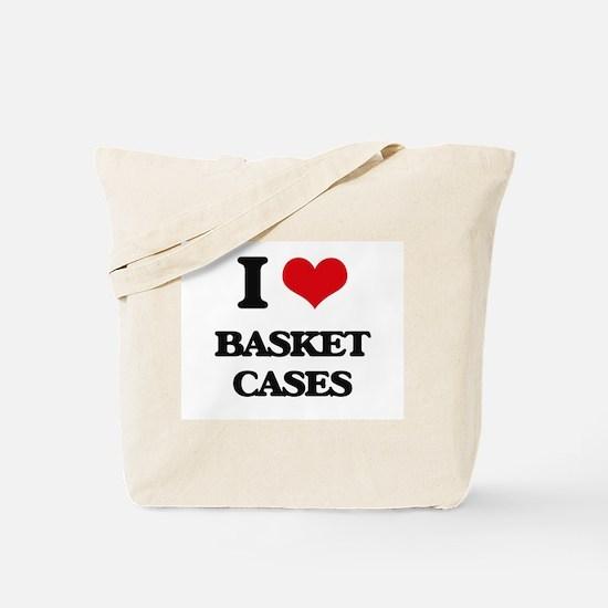 I Love Basket Cases Tote Bag