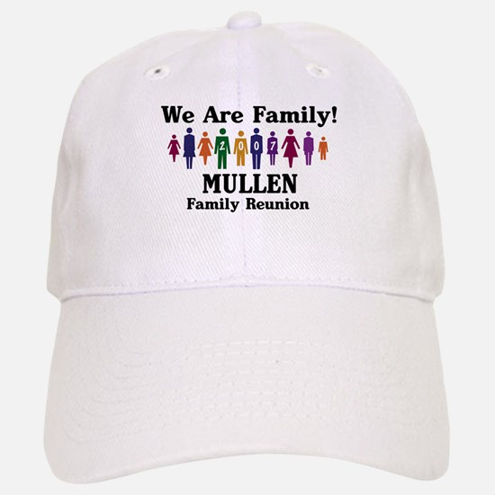 MULLEN reunion (we are family Baseball Baseball Cap