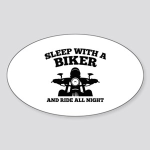 Sleep With A Biker And Ride All Night Sticker (Ova