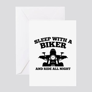 Sleep With A Biker And Ride All Night Greeting Car