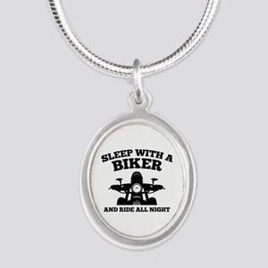 Sleep With A Biker And Ride All Night Silver Oval