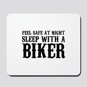 Sleep With A Biker And Ride All Night Mousepad