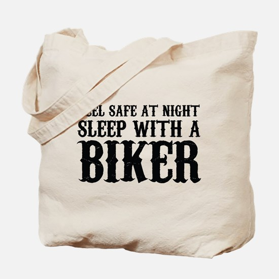 Sleep With A Biker And Ride All Night Tote Bag