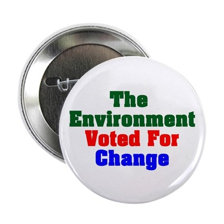 "Environment Voted Change 2.25"" Button (10 pack)"