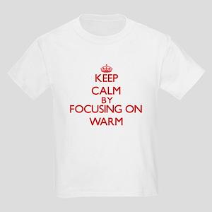Keep Calm by focusing on Warm T-Shirt