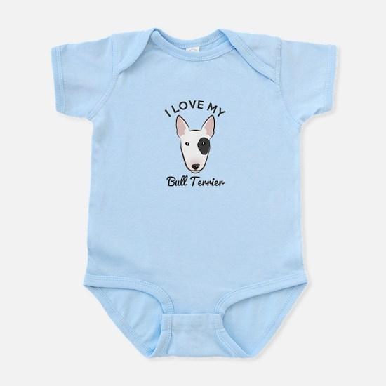 I Love My Bull Terrier Infant Bodysuit