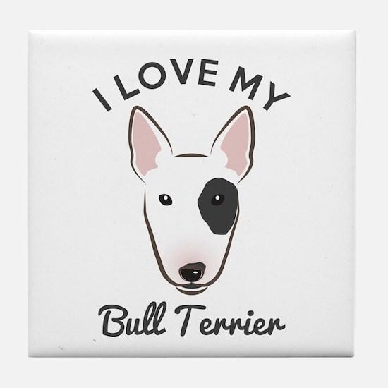 I Love My Bull Terrier Tile Coaster