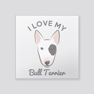 "I Love My Bull Terrier Square Sticker 3"" x 3"""