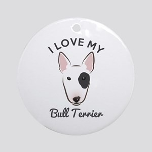 I Love My Bull Terrier Ornament (Round)