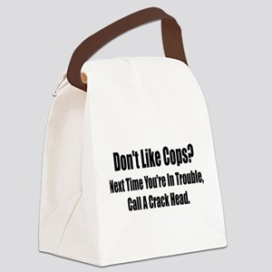 dont like cops light Canvas Lunch Bag