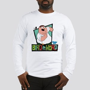 Family Guy Bird is the Word Long Sleeve T-Shirt
