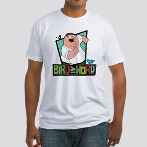 Family Guy Bird is the Word Fitted T-Shirt