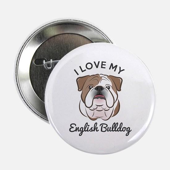 """I Love My English Bulldog 2.25"""" Button (10 Pa"""