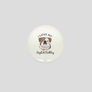 I Love My English Bulldog Mini Button (10 Pack)