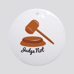 Judge Not Ornament (Round)