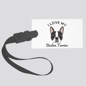 I Love My Boston Terrier Large Luggage Tag