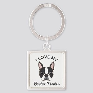 I Love My Boston Terrier Square Keychain