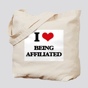 I Love Being Affiliated Tote Bag