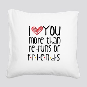 Love You More than Friends Square Canvas Pillow