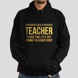 I'm A Teacher Hoodie (dark)