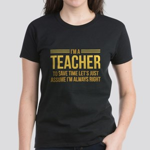 I'm A Teacher Women's Dark T-Shirt