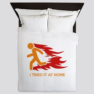 I Tried It At Home Queen Duvet