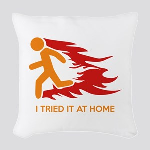 I Tried It At Home Woven Throw Pillow