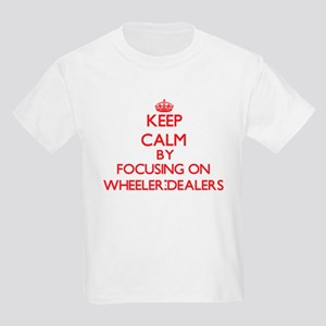 Keep Calm by focusing on Wheeler-Dealers T-Shirt