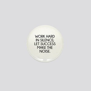 Let Succes Make The Noise Mini Button