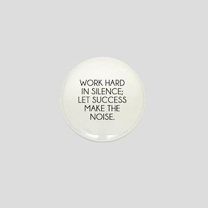 Let Succes Make The Noise Mini Button