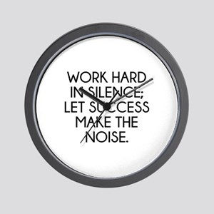 Let Succes Make The Noise Wall Clock