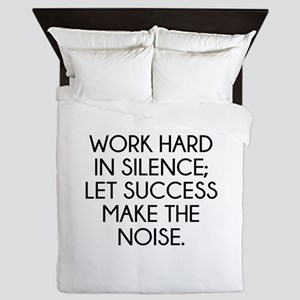 Let Succes Make The Noise Queen Duvet
