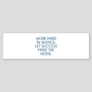 Let Succes Make The Noise Sticker (Bumper)