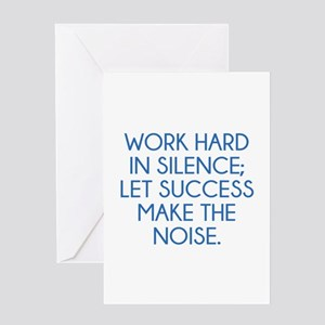 Let Succes Make The Noise Greeting Card