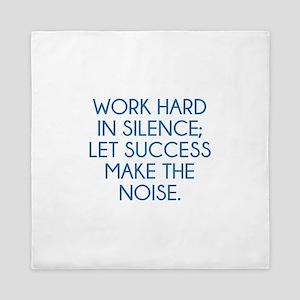 Let Succes Make The Noise Queen Duvet