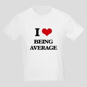 I Love Being Average T-Shirt