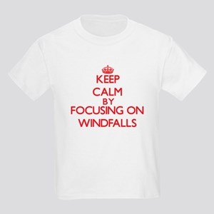 Keep Calm by focusing on Windfalls T-Shirt