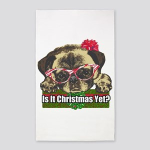 Is it Christmas yet pug Area Rug
